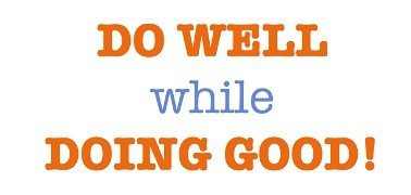 2 Key Success Factors - Do Well While Doing Good