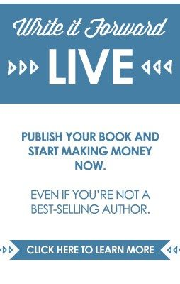 Write It Forward Live - how to write a book